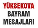 Yüksekova Ramazan Bayramı Mesajları - 2015