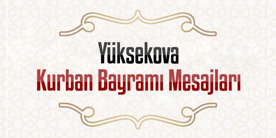 Yüksekova Kurban Bayramı Mesajları - 2019