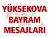 Yüksekova Bayram Mesajları