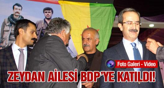 Zeydan Ailesi BDP'ye katıldı!