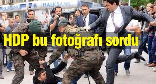 HDP Erdoğan'a müşaviri Yerkel'in şiddetini sordu