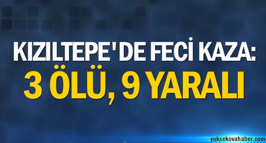 Kızıltepe'de Kaza: 3 Ölü, 9 Yaralı