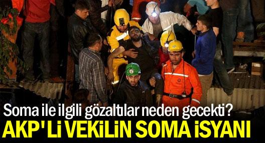 AKP milletvekiliden Soma tepkisi