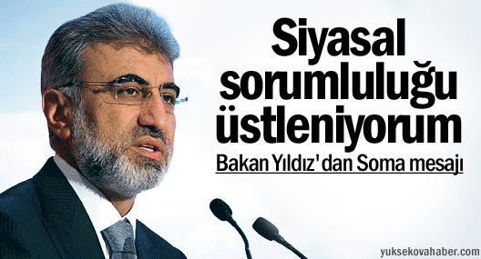 Enerji Bakanı Taner Yıldız: Siyasal sorumluluğu üstleniyorum