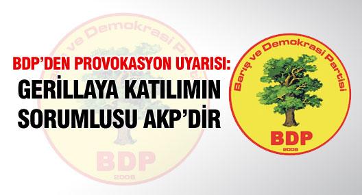 BDP Diyarbakır İl Örgütü'nden 'provokasyon' uyarısı