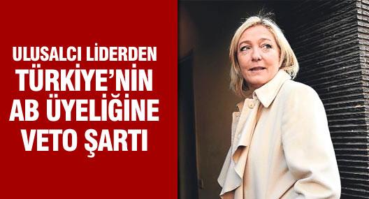 Fransa'da Ulusalcı Liderden Türkiye'nin Ab Üyeliğine Veto Şartı
