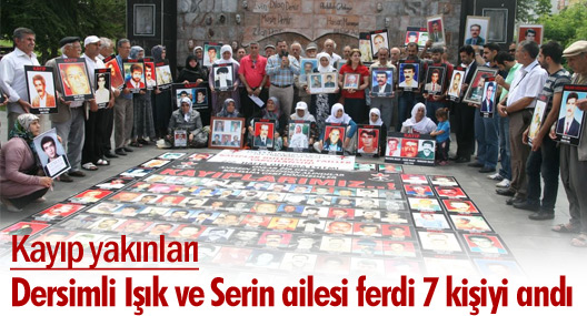 Kayıp yakınları Dersimli Işık ve Serin ailesi ferdi 7 kişiyi andı