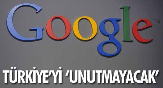Google, Türkiye'yi dikkate almayacak