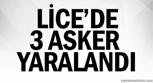 Lice'de 3 asker yaralandı