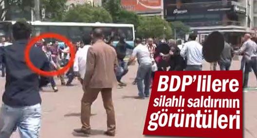 BDP'lilere silahlı saldırının görüntüleri