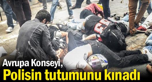 Avrupa Konseyi: Gezi'de polisin orantısız güç kullanımını kınıyorum