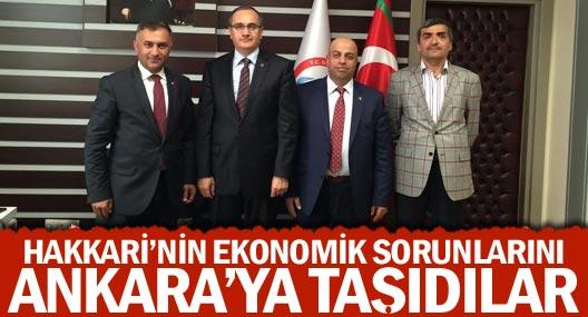 Hakkari'nin ekonomik sorunlarını Ankara'ya taşıdılar