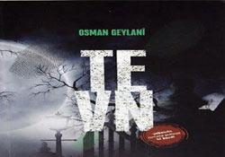 Gazeteci Geylani'nin 'Tevn' kitabı çıktı