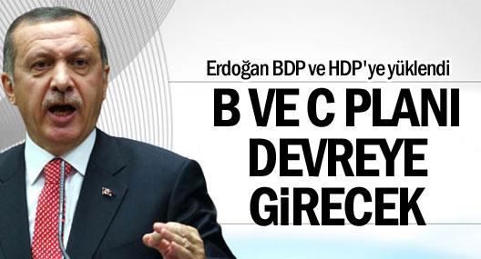 Erdoğan BDP ve HDP'ye yüklendi
