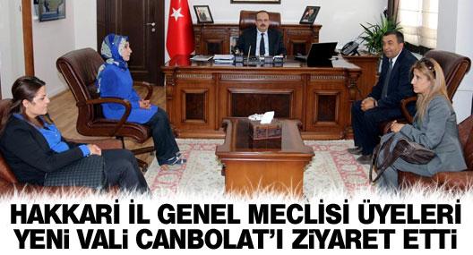 Hakkari İl Genel Meclisi üyeleri Vali Canbolat'ı ziyaret etti