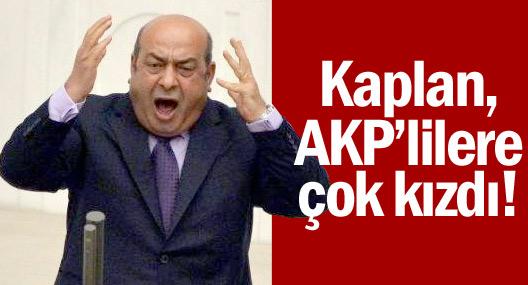 Hasip Kaplan'dan AKP'li Vekillere Tepki