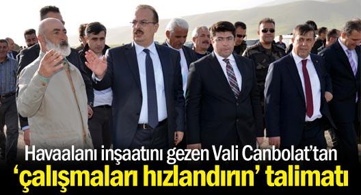 Havaalanı inşaatını gezen Vali Canbolat'tan 'çalışmaları hızlandırın' talimatı