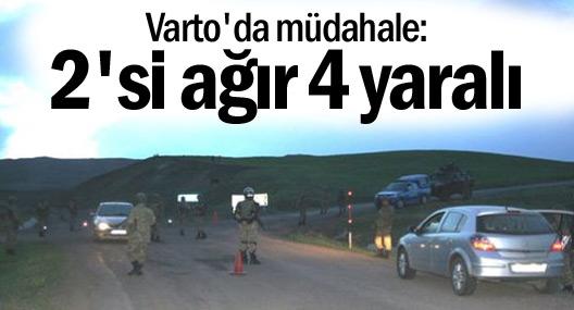 Varto'da müdahale: 2'si ağır 4 yaralı
