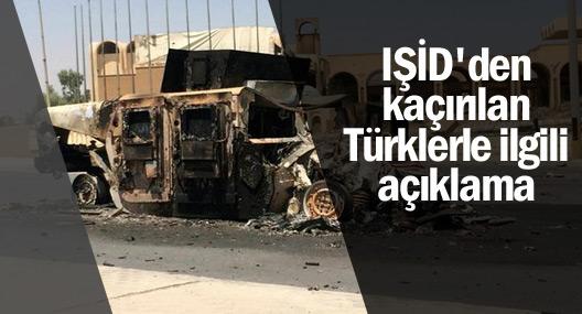 IŞİD'den kaçırılan Türklerle ilgili ilk açıklama