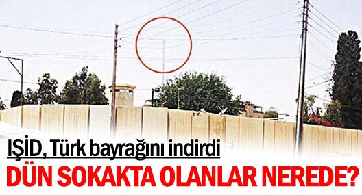 IŞİD, Türk bayrağını indirdi