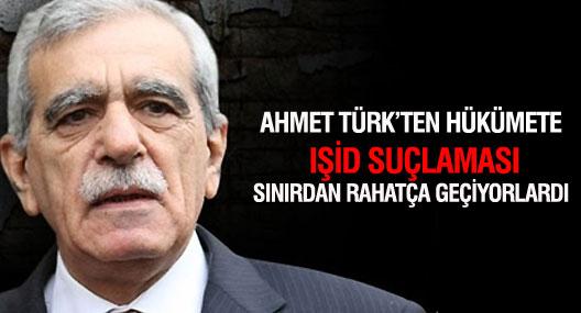 Ahmet Türk'ten hükümete IŞİD suçlaması