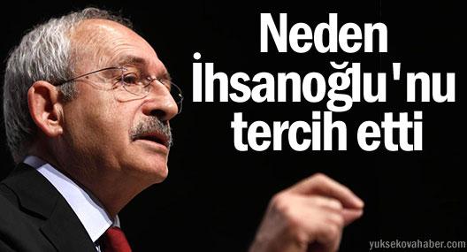 Kılıçdaroğlu neden Ekmeleddin İhsanoğlu'nu tercih etti