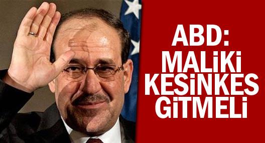 ABD: Maliki kesinkes gitmeli