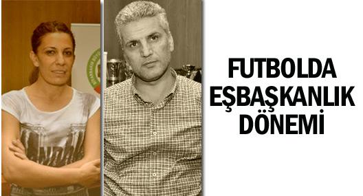 Futbolda 'Eş başkanlık' dönemi