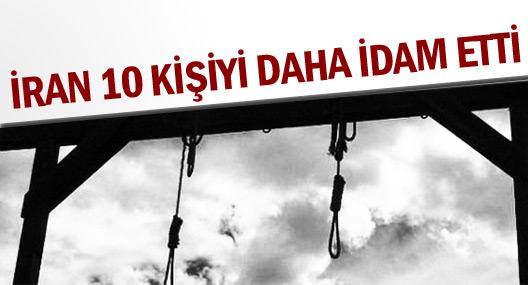 İran, 10 kişiyi daha idam etti