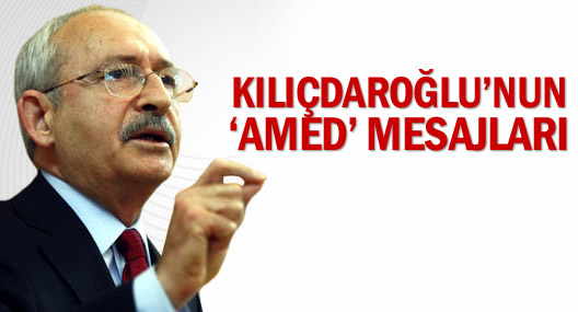 Kılıçdaroğlu'nun 'Amed' mesajları
