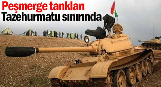 Peşmerge tankları Tazehurmatu sınırında