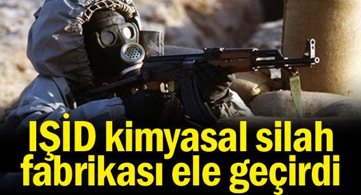 IŞİD kimyasal silah fabrikası ele geçirdi