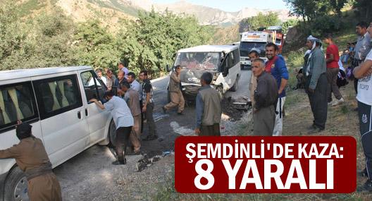 Şemdinli trafik kazası 8 yaralı!