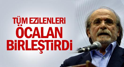 Kürkçü: Tüm ezilenleri Öcalan birleştirdi