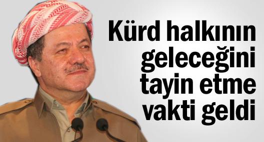 Barzani: Kürd halkının geleceğini tayin etme vakti geldi
