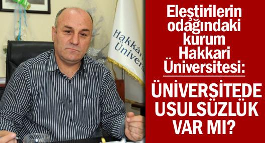 Hakkari Üniversitesi'nde usulsüzlük var mı?