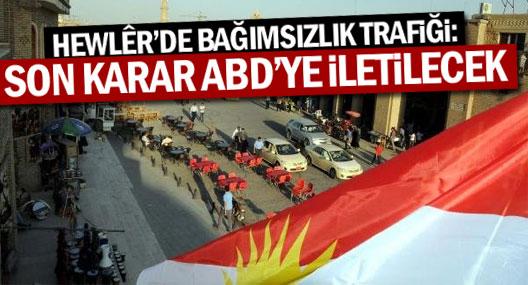 Kürdistan'da bağımsızlık trafiği: Son karar ABD'ye iletilecek