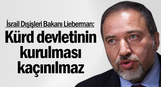 İsrail Dışişleri Bakanı: Kürd devletinin kurulması kaçınılmaz