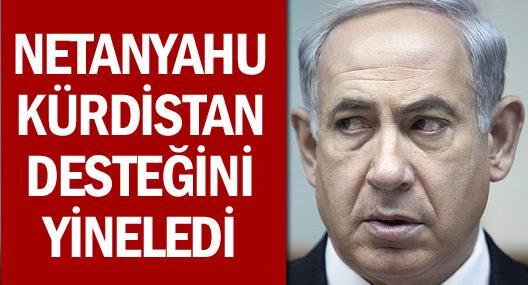 Netanyahu Kürdistan desteğini yineledi