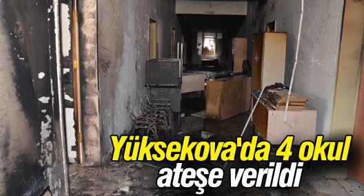Yüksekova'da 4 okul ateşe verildi