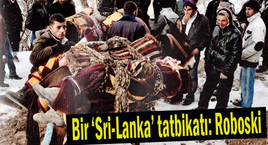 Bir 'Sri-Lanka' tatbikatı: Roboski