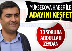 30 soruda Abdullah Zeydan