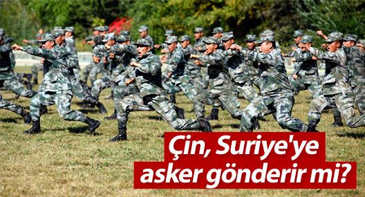 Çin, Suriye'ye asker gönderir mi?