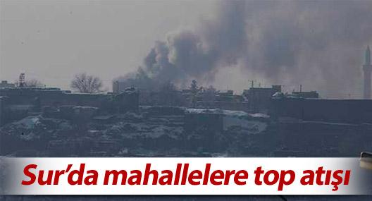 Sur'da mahallelere top atışı