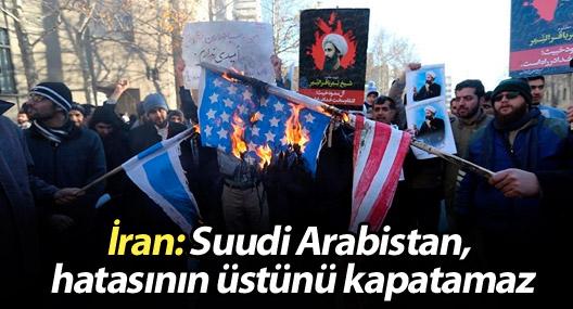 İran: Suudi Arabistan, hatasının üstünü kapatamaz