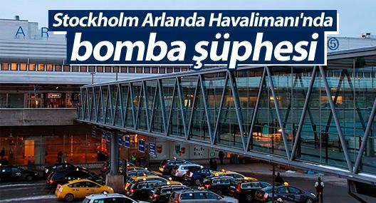 Stockholm Arlanda Havalimanı'nda bomba şüphesi