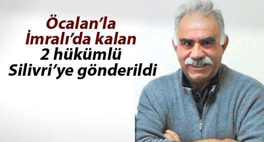 Öcalan'la İmralı'da kalan 2 hükümlü Silivri'ye gönderildi