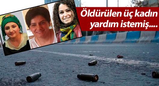 Silopi'de öldürülen üç kadın yardım istemiş