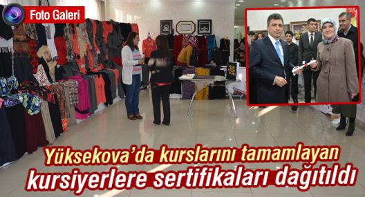 Yüksekova'da kurslarını tamamlayan kursiyerlere sertifikaları dağıtıldı