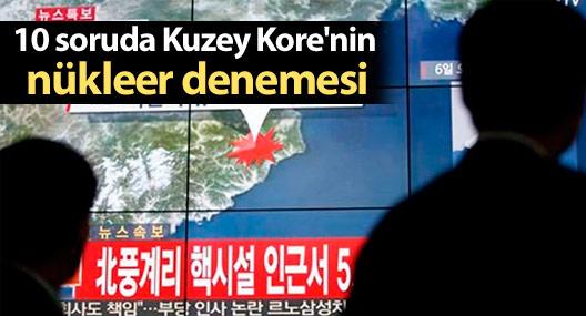10 soruda Kuzey Kore'nin nükleer denemesi